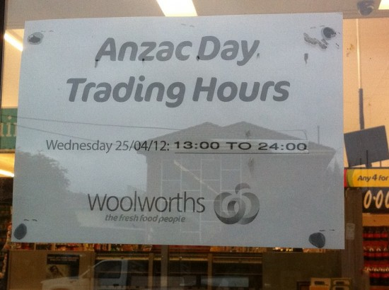 ANZAC Day 2012 Melbourne Australien - Safeway Trading Hours
